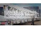 Logistics technology trends that will shape 2018