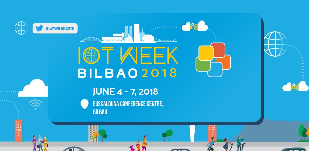 THE INTERNET OF THINGS WEEK 2018 BILBAO
